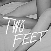 Play & Download First Steps by Two Feet | Napster
