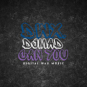 Play & Download Can You by DJ Mad | Napster