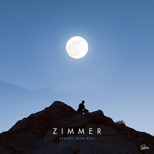Escape (Remixes) by Zimmer