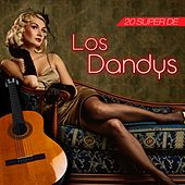 20 Super de los Dandy'S by Los Dandys