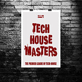 Play & Download Tech House Masters by Various Artists | Napster