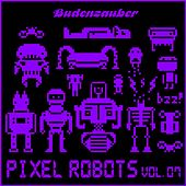Play & Download Pixel Robots, Vol. 7 by Various Artists | Napster