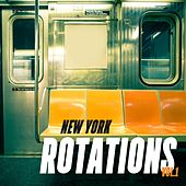 Play & Download New York Rotations, Vol. 1 by Various Artists | Napster