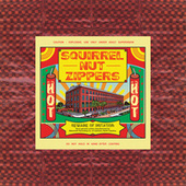 Play & Download Hot by Squirrel Nut Zippers | Napster