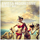 Play & Download Eivissa Progressive - Cloudy Bay by Various Artists | Napster