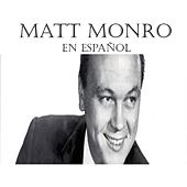 Play & Download Matt Monro en Español by Matt Monro | Napster