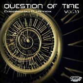 Play & Download Question of Time, Vol. 11 (Compiled By. DJ Arnox) by Various Artists | Napster