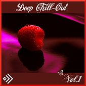 Deep Chillout, Vol. 1 by Various Artists