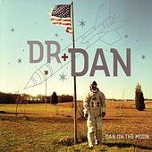 Play & Download Dan on the Moon by Dr. Dan | Napster