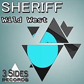 Play & Download Wild West by Sheriff | Napster