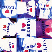 I Love Mekons by The Mekons