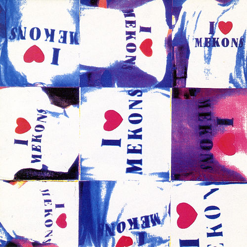 Play & Download I Love Mekons by The Mekons | Napster