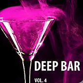 Play & Download Deep Bar, Vol. 4 by Various Artists | Napster