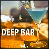 Deep Bar, Vol. 2 by Various Artists