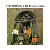 Play & Download Revolution by Dubliners | Napster