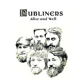 Play & Download Alive and Well by Dubliners | Napster