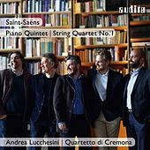 Saint-Saëns: Piano Quintet & String Quartet No. 1 by Various Artists