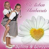 Play & Download Wir lieben Himbeereis by Selina | Napster