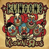 Play & Download Klownz-R-Us by Klingonz | Napster