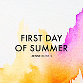 Play & Download First Day of Summer by Jesse Ruben | Napster