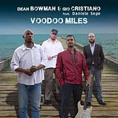 Play & Download Voodoo Miles by Dean Bowman   Napster