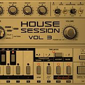Play & Download House Session, Vol. 3 by Various Artists | Napster