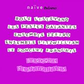 Play & Download Baroque Festivities by Various Artists | Napster