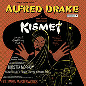 Play & Download Kismet  by Alfred Drake | Napster