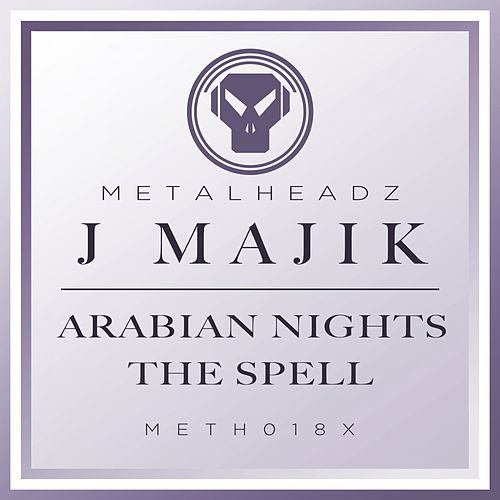 Play & Download Arabian Nights / The Spell (2016 Remasters) by J Majik | Napster