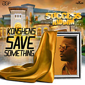 Play & Download Save Something - Single by Konshens | Napster