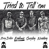 Tried to Tell 'Em by Epidemic
