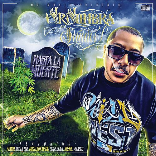 Play & Download Hasta la Muerte by Mr. Shadow | Napster