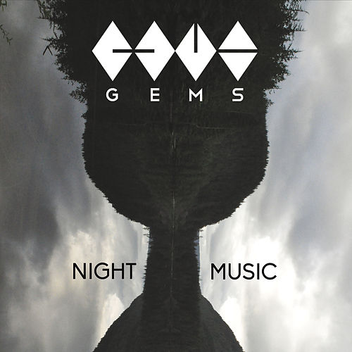 Play & Download Night Music by GEMS | Napster