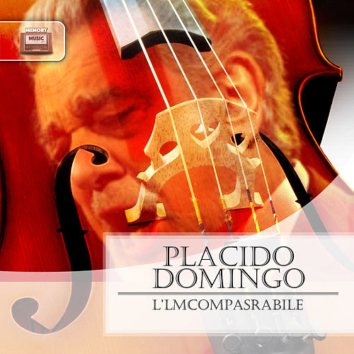 L'Imcompasrabile von Placido Domingo