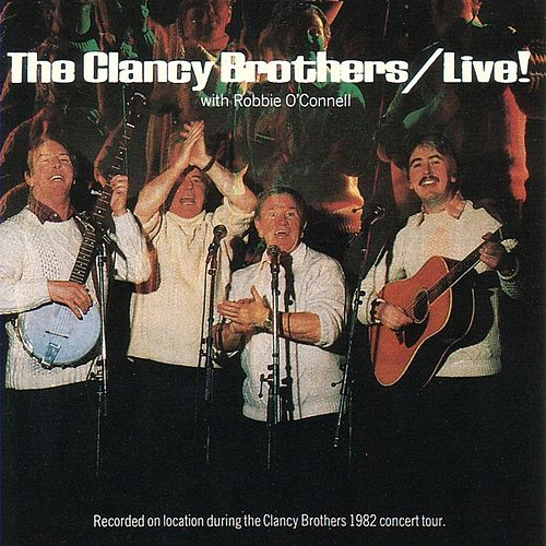 Play & Download Live! by The Clancy Brothers | Napster