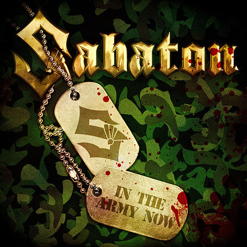 Play & Download In the Army Now by Sabaton | Napster