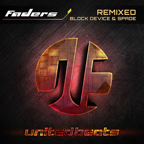 Play & Download Faders Remixed by The Faders | Napster