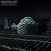Play & Download Nightscape: A Light and Sound Experience by Various Artists | Napster