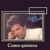 Play & Download Como Quisiera by Rudy La Scala | Napster