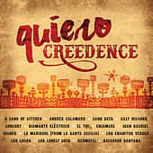Play & Download Quiero Creedence by Various Artists | Napster