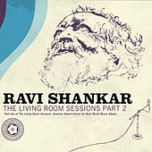 The Living Room Sessions Part 2 by Ravi Shankar