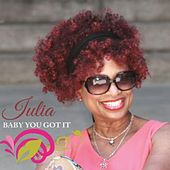 Play & Download Baby You Got It by Julia | Napster