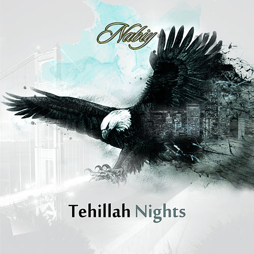 Play & Download Tehillah Nights by Nabiy | Napster