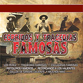 Corridos Y Tragedias Famosas by Various Artists