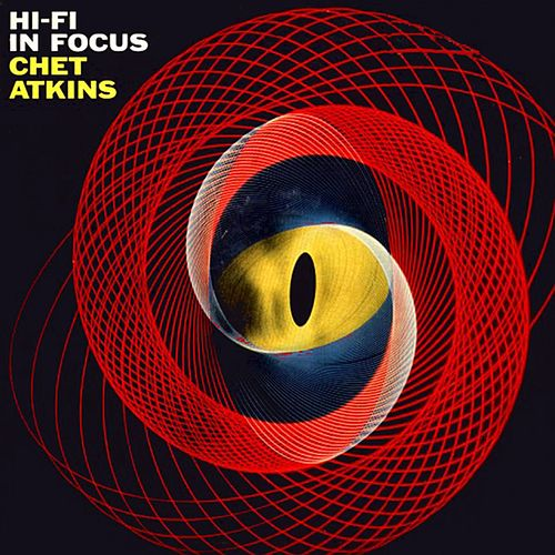Play & Download Hi-Fi in Focus by Chet Atkins | Napster