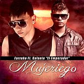 Play & Download Mujeriego (feat. Galante