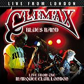 Play & Download Live From London (Live) by Climax Blues Band | Napster