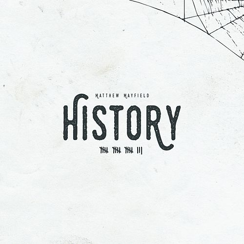 History by Matthew Mayfield