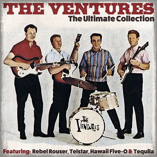 Play & Download The Ultimate Collection by The Ventures | Napster