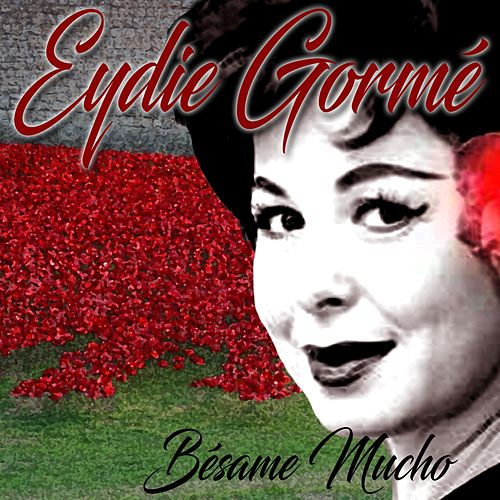 Play & Download Bésame Mucho by Eydie Gorme | Napster